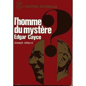 L'homme du mystère Edgar Cayce